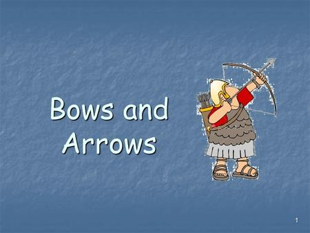 1 Bows and Arrows. 2 Today, we are going to look at.. Types of bows Types of bows Who used them Who used them A bit of an idea about how they worked A.