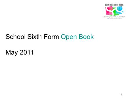 1 School Sixth Form Open Book May 2011. 2 Welcome Mark Browne Strategic Manager.