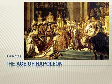 3.4 Notes.  Discuss how nationalism spread across Europe with Napoleon but was repressed for a generation under the Congress of Vienna and the Concert.