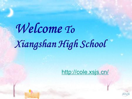 Welcome To Xiangshan High School