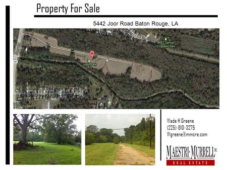 Property For Sale 5442 Joor Road Baton Rouge, LA Wade H Greene (225)-810-3275