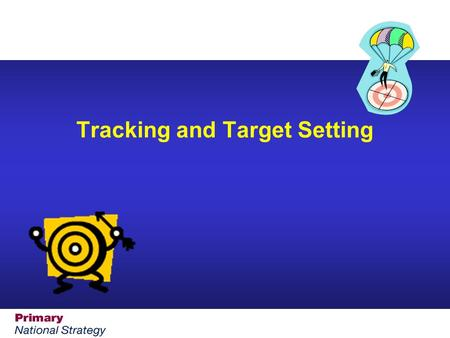Tracking and Target Setting. Ensuring impact on pupil learning  Identify strand from an area of learning in literacy and mathematics  Identify focus.