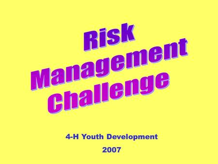 4-H Youth Development 2007. Potpourri Insurance 1111 3333 2222 4444 5555 1111 3333 2222 4444 5555 1111 3333 2222 4444 5555 1111 3333 2222 4444 5555 1111.