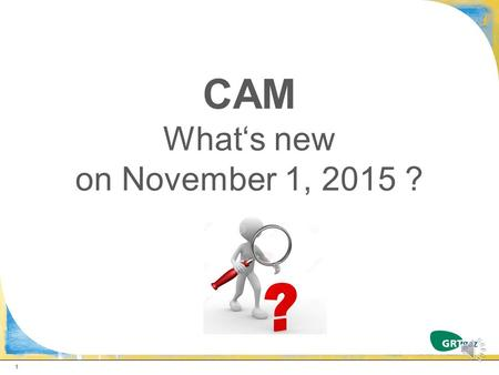 CAM What's new on November 1, 2015 ? 1  New PIR Alveringem  Interruptible capacities : Sales planned on the Agenda, Interruptibility of backhaul capacities,