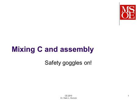 CE-2810 Dr. Mark L. Hornick 1 Mixing C and assembly Safety goggles on!