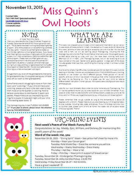 Miss Quinn's Owl Hoots November 13, 2015 Contact Info: 765-749-7647 (personal number) Cowan website: cowan.k12.in.us