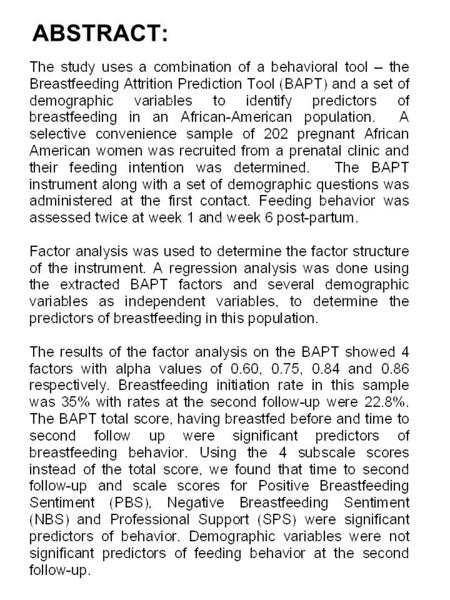 ABSTRACT:. INTRODUCTION Breastmilk is universally accepted as the best food for an infant. Despite all the evidence, breastfeeding rates in the United.