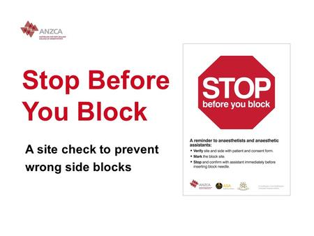Stop Before You Block A site check to prevent wrong side blocks.
