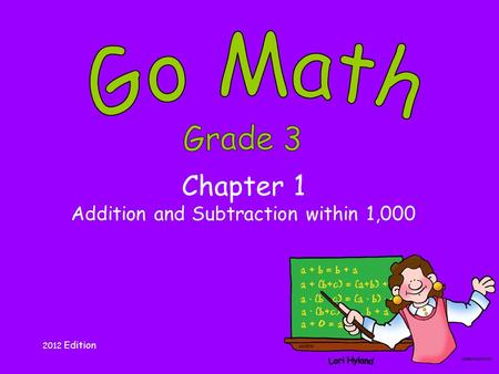 Chapter 1 Addition and Subtraction within 1,000 2012 Edition.