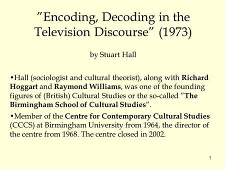 """Encoding, Decoding in the Television Discourse"" (1973)"