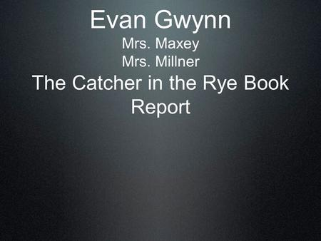 a book report on the catcher in the rye by j d salinger Catcher in the rye by jd salinger want to tell the world about a book you've read join the site and send us your review topics books children and teenagers.