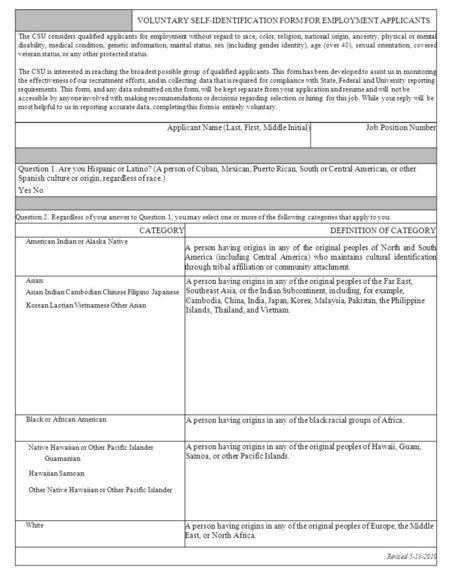 VOLUNTARY SELF-IDENTIFICATION FORM FOR EMPLOYMENT APPLICANTS The CSU considers qualified applicants for employment without regard to race, color, religion,