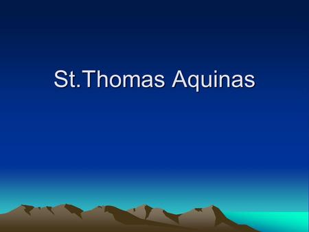 St.Thomas Aquinas. Facts St.Thomas Aquinas was a theoglogical doctor. He was a priest He was also a docter.
