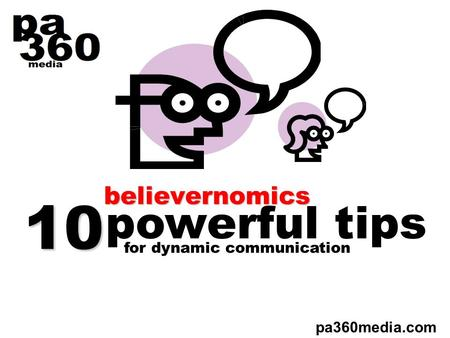 Believernomics pa360media.com for dynamic communication powerful tips 10.