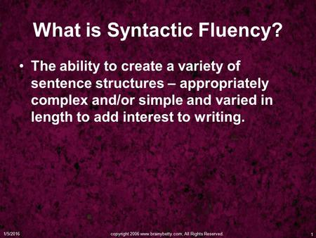 What is Syntactic Fluency?