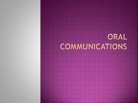 Oral Communications.