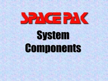 System Components System Components. Typical System copyright Mestek, Inc. 2004.