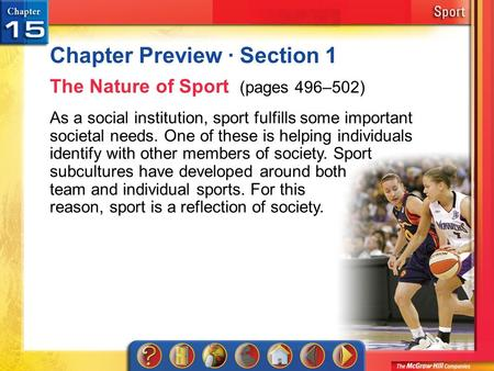 Chapter Preview 1 Chapter Preview · Section 1 The Nature of Sport (pages 496–502) As a social institution, sport fulfills some important societal needs.