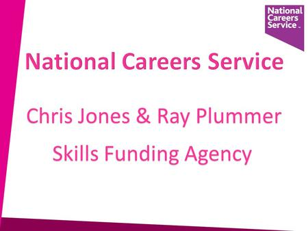 Chris Jones & Ray Plummer Skills Funding Agency. Careers Guidance and Inspiration in Schools Statutory Guidance 16. The statutory duty requires governing.