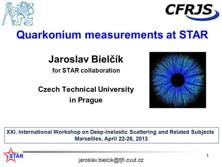 Jaroslav Bielčík for STAR collaboration Czech Technical University in Prague XXI. International Workshop on Deep-Inelastic Scattering and Related Subjects.