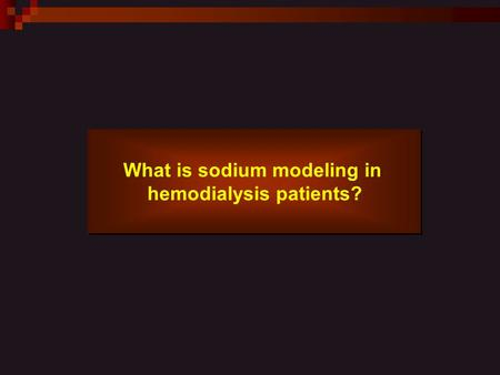 What is sodium modeling in hemodialysis patients? What is sodium modeling in hemodialysis patients?