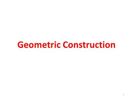 Geometric Construction