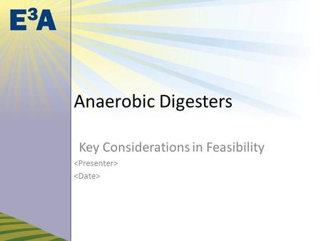 Anaerobic Digesters Key Considerations in Feasibility.