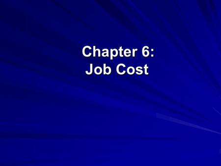 Chapter 6: Job Cost Chapter 6: Job Cost. ©The McGraw-Hill Companies, Inc. 2 of 17 Job Cost Chapter 6 shows you how to use Peachtree's Job Cost System.