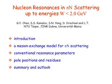Nucleon Resonances in  Scattering up to energies W < 2.0 GeV  introduction  a meson-exchange model for  scattering  conventional resonance parameters.