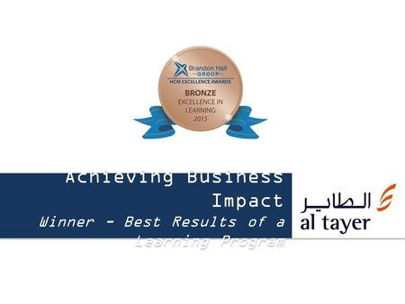 Achieving Business Impact Winner - Best Results of a Learning Program.