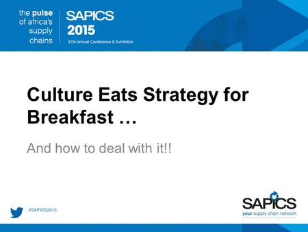 Culture Eats Strategy for Breakfast … And how to deal with it!!