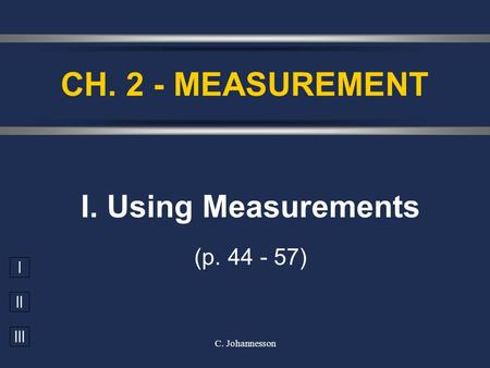 I. Using Measurements (p )