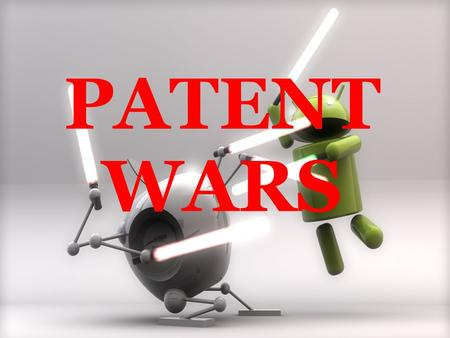 PATENT WARS. What is a patent? a form of intellectual property consists of exclusive right assigned to the inventor required one of more claims defining.