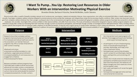 I Want To Pump...You Up: Restoring Lost Resources in Older Workers With an Intervention Motivating Physical Exercise Brandon Sholar, Barbara Fritzsche,