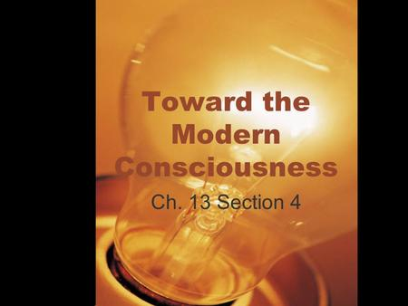 Toward the Modern Consciousness Ch. 13 Section 4.