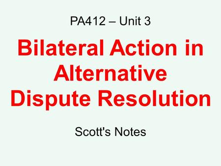 Bilateral Action in Alternative Dispute Resolution