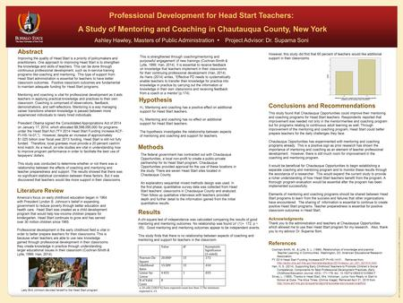 SRCC poster template provided by Instructional Resources and Office of Undergraduate Research Professional Development for Head Start Teachers: A Study.