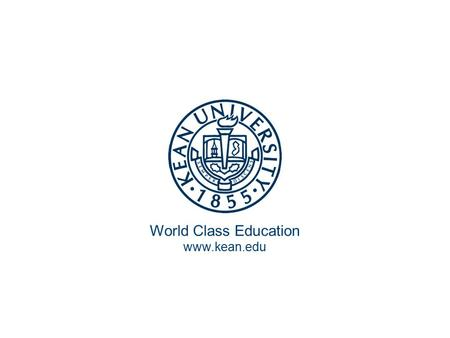 World Class Education www.kean.edu. Europe: The Enlightenment Elizabeth Hyde.