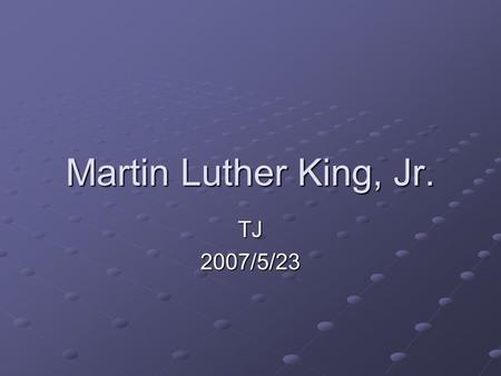 "Martin Luther King, Jr. TJ2007/5/23. Before Reading 1. What are ""rights""? 2. Who is Martin Luther King, Jr.?"