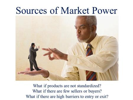 Sources of Market Power