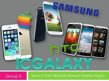 Sean-Y-Tran-Brianda-Baseet-Hyebin-Ngoc Group 5. ICGALAXY  In the last decade cell phone companies have developed newer technologies as well as improved.