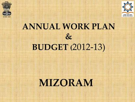 ANNUAL WORK PLAN & BUDGET ( 2012-13) MIZORAM. Issues Significant increase/decrease in enrolment: a)Lunglei – 27% (increase) b)Mamit-48% (increase) c)Serchhip-48%
