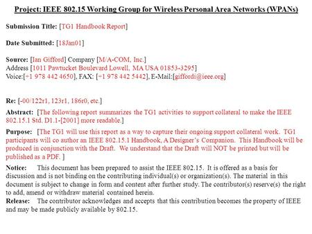 Doc.: IEEE 802.15-01/054r0 Submission July 2000 Ian Gifford, M/A-COM, Inc.Slide 1 Project: IEEE 802.15 Working Group for Wireless Personal Area Networks.