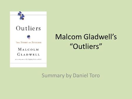 Story outliers free of gladwell malcolm success download the