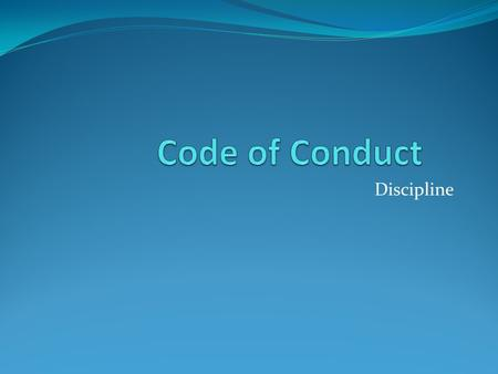Discipline. Code of Student Conduct All students shall comply with the Code of Student Conduct of the Wake County Public School System, state and federal.
