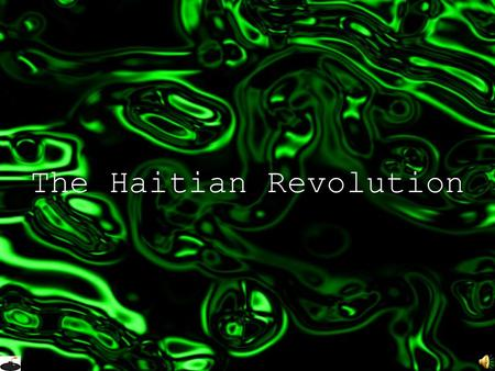 The Haitian Revolution General Facts Most successful of the many African slave rebellions Established Haiti as a free, black republic Africans and people.