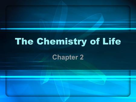 The Chemistry of Life Chapter 2 Atoms matter is anything that fills space atom-the smallest unit of matter nucleus-center of the atom.