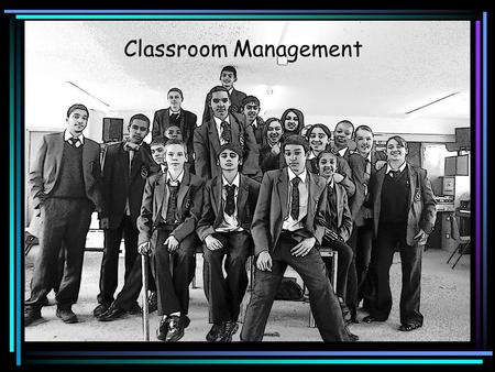 "Classroom Management. An image of education? ""One of the biggest causes of disruption in the classroom is the teacher!"""