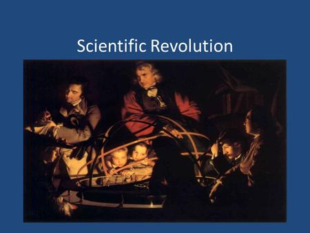 Scientific Revolution. Definition of the Scientific Revolution The Scientific Revolution (1543- 1687) was a period of time in which many breakthrough.