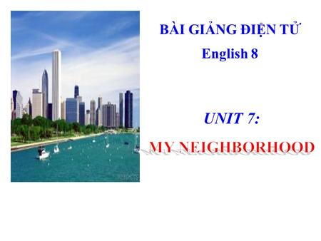 BÀI GIẢNG ĐIỆN TỬ English 8. WELCOME TO OUR CLASS.